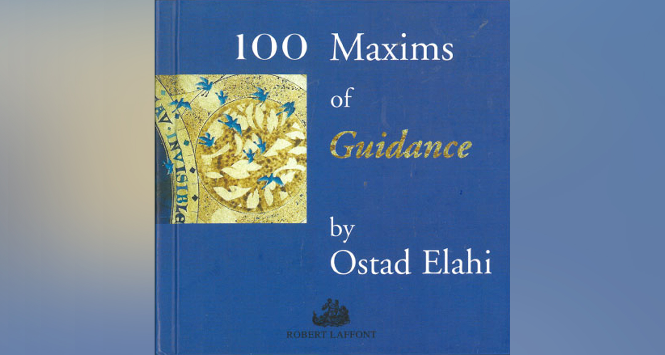 100 Maxims of Guidance