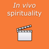 In vivo spirituality