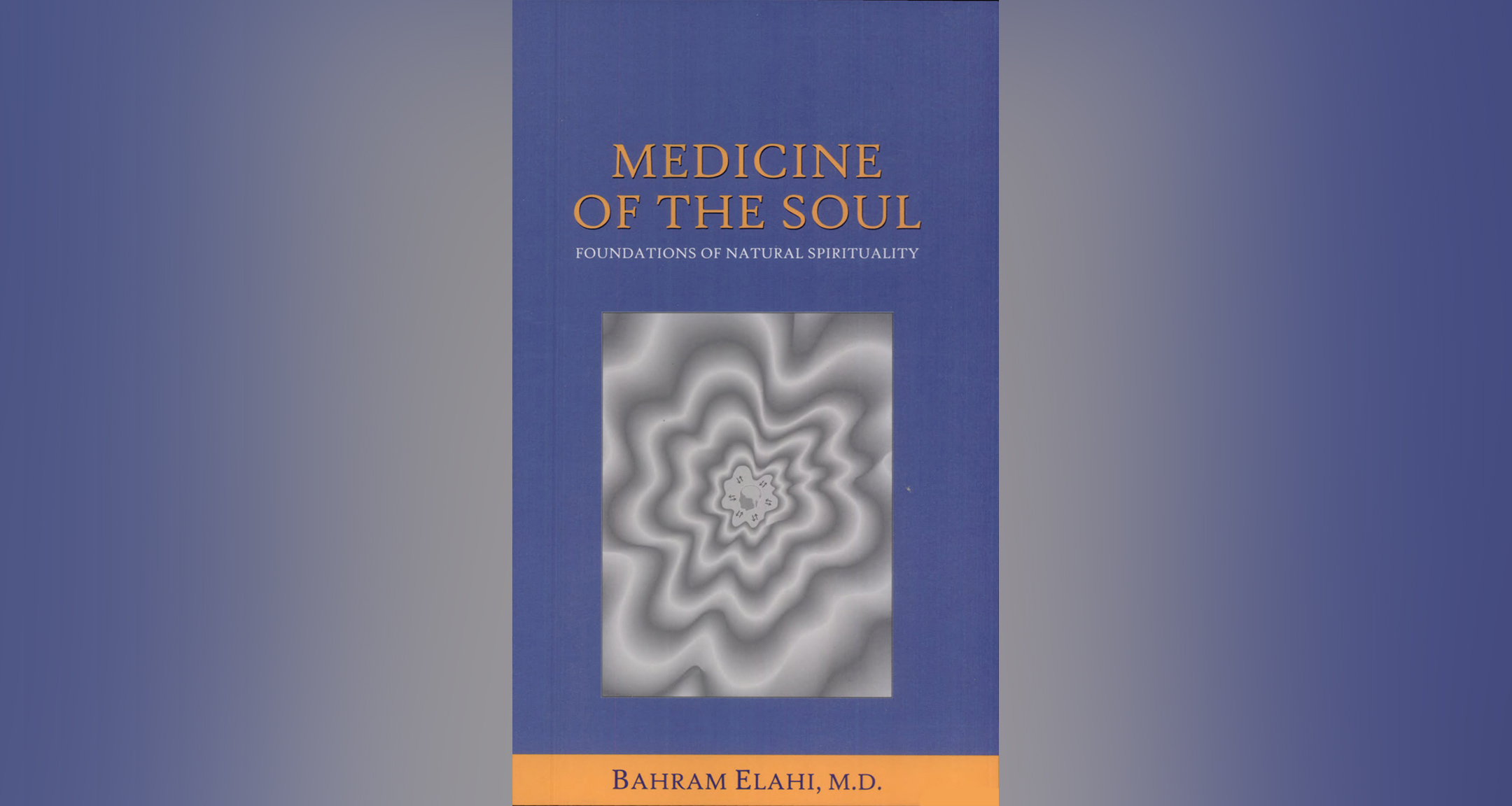 Medicine of the soul