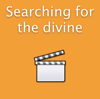 Searching for the divine