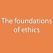 Les fondements de l'éthique